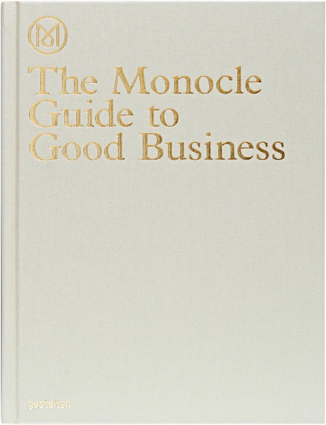 The Monocle Guide to Good Business, Monocle, gestalten