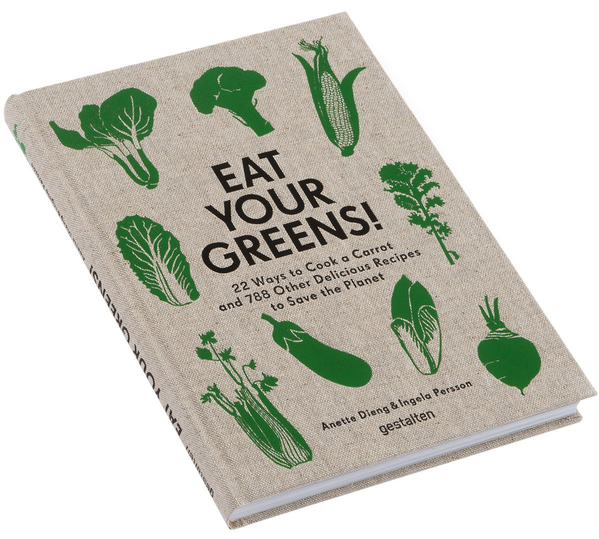 Eat Your Greens! by A. Dieng & I. Persson, gestalten